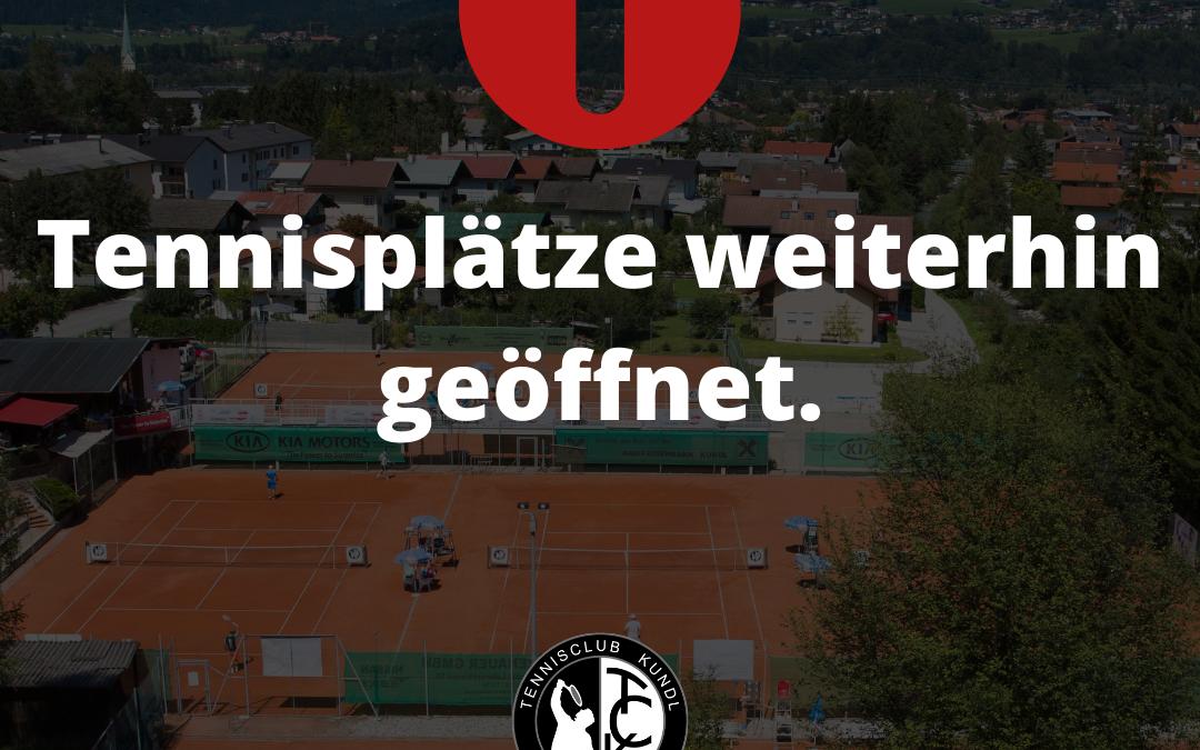 Tennisplätze weiterhin geöffnet